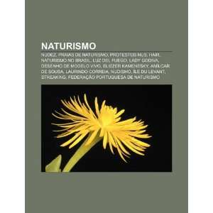 Naturismo: Nudez, Praias de Naturismo, Protestos Nus, Hair, Naturismo