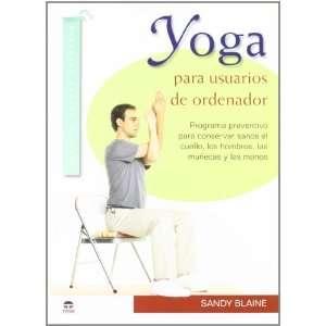 Yoga para usuarios de ordenador / Yoga for Computer Users