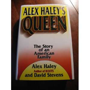 : Queen: the story of an American family. 1993.: Alex, HALEY: Books