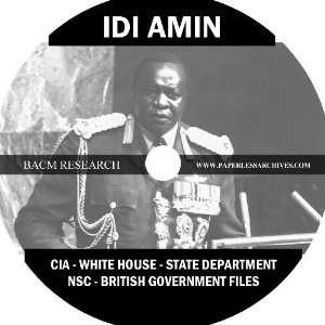 Idi Amin White House   State Department   NSC   CIA