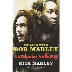 Cry My Life with Bob Marley (Paperback) Rita Marley (Author) Books