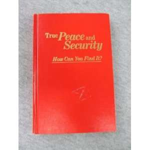 Security How Can You Find It? Watchtower Bible & Tract Society Books